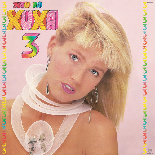 Xou da Xuxa 3 von XUXA
