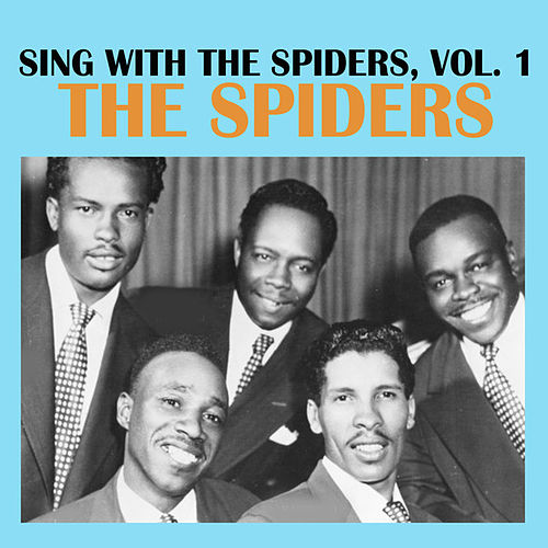 Sing With The Spiders, Vol. 1 de The Spiders