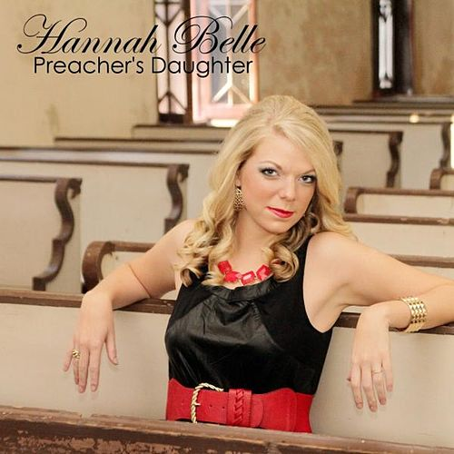 Preacher's Daughter by Hannah Belle