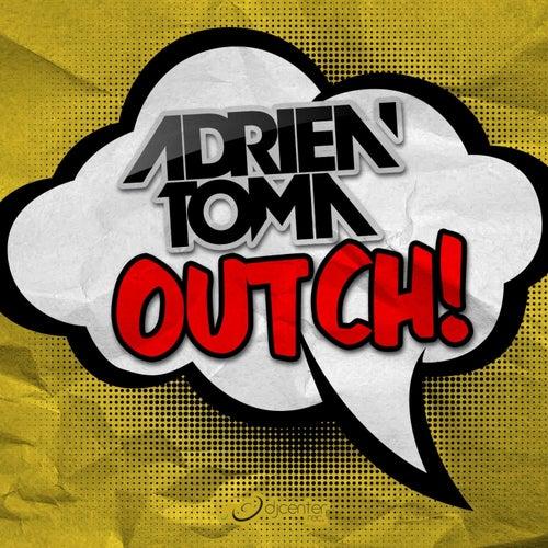 Outch! von Adrien Toma