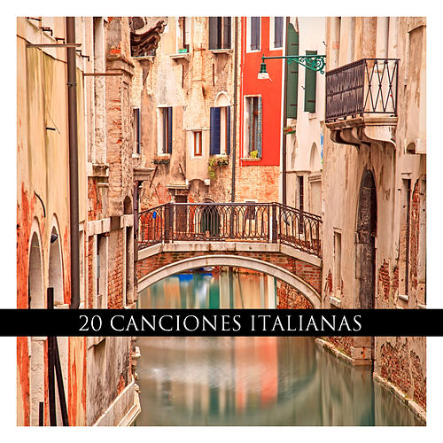 20 Canciones Italianas von Various Artists