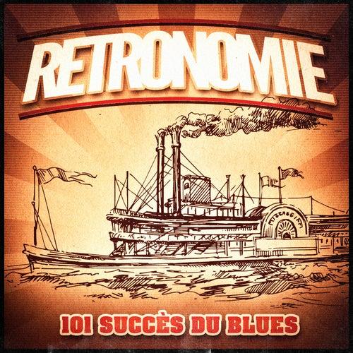 Rétronomie, Vol. 3: 101 vieux succès du Blues (Une playlist rétro des classiques du blues des années 30, 40, 50 et 60) de Various Artists