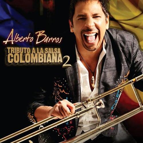 Tributo a La Salsa Colombiana 2 de Alberto Barros