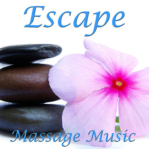 Escape- Massage Music de massage
