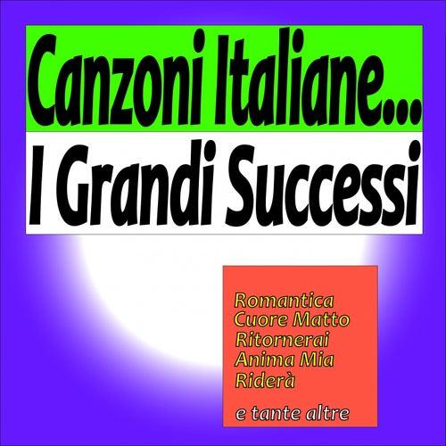 Canzoni italiane: i grandi successi von Various Artists