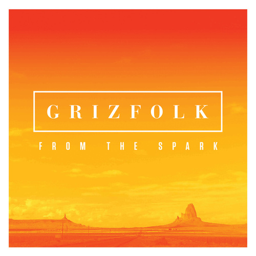 From The Spark by Grizfolk