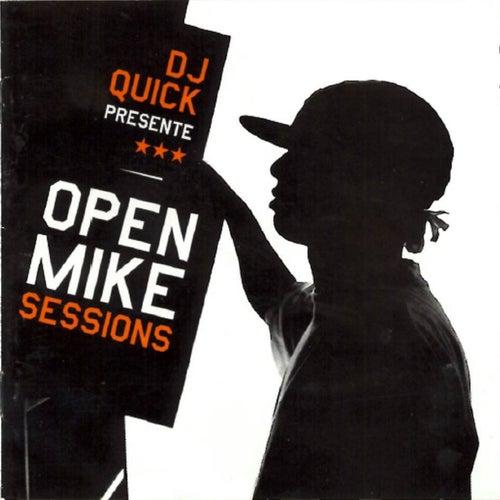 Open Mike Sessions de DJ Quick