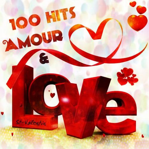 100 Hits Amour & Love (Saint-Valentin) de Various Artists