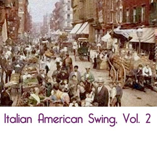 Italian American Swing, Vol. 2 de Various Artists