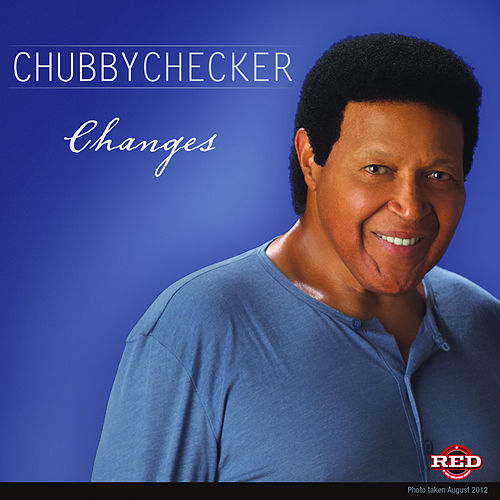 Changes (Radio Mix) de Chubby Checker