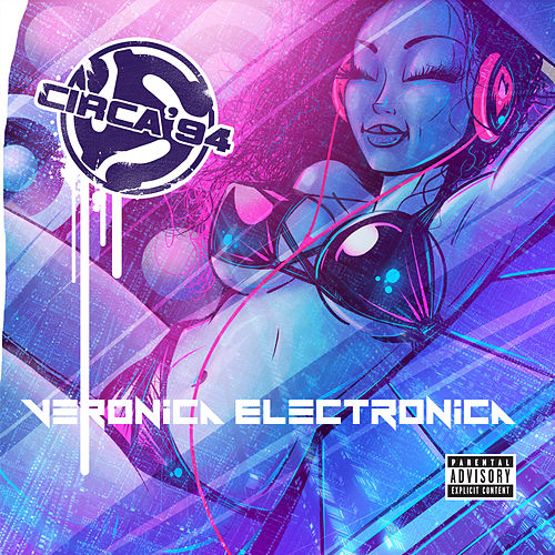 Veronica Electronica by Circa '94 Beats