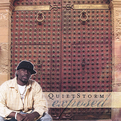 Exposed by Quiet Storm