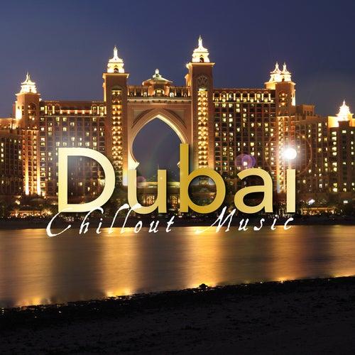 Dubai Chillout Music von Various Artists