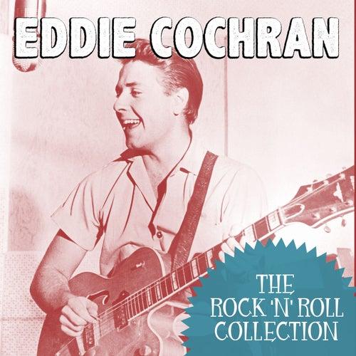 The Rock 'N' Roll Collection: Eddie Cochran by Eddie Cochran