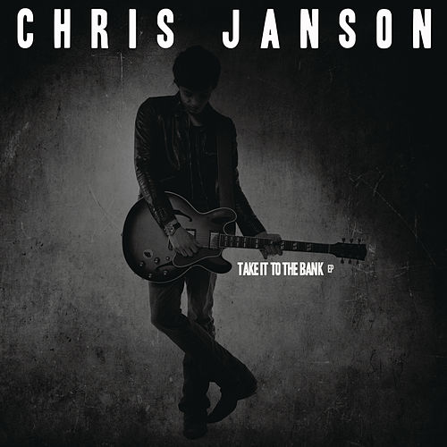 Take It to the Bank (EP) by Chris Janson