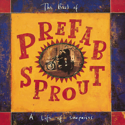 A Life Of Surprises: The Best Of Prefab Sprout de Prefab Sprout