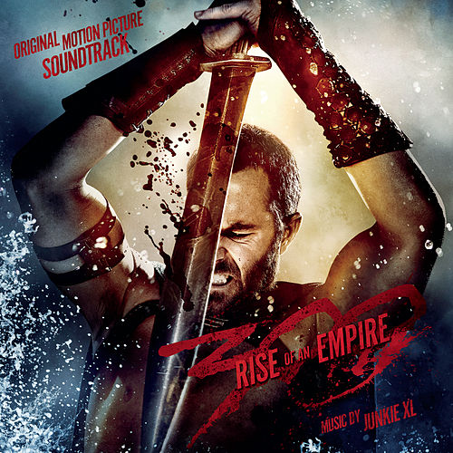 300: Rise of an Empire (Original Motion Picture Soundtrack) de Junkie XL