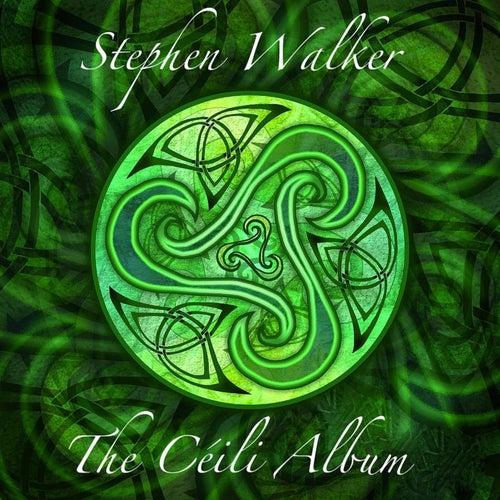 The Céili Album de Stephen Walker