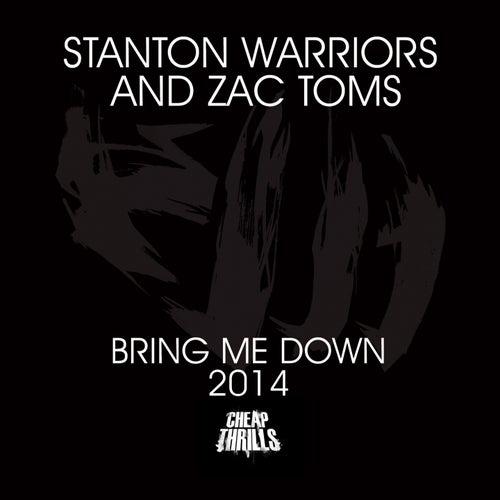 Bring Me Down 2014 von Stanton Warriors