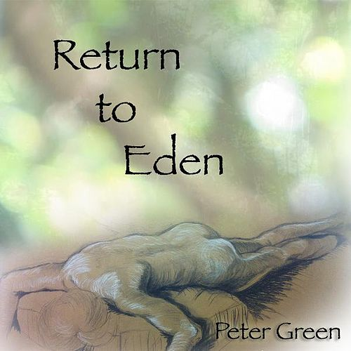 Return to Eden de Peter Green