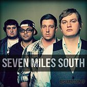 Ressurection EP by Seven Miles South
