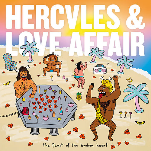 The Feast of the Broken Heart von Hercules And Love Affair