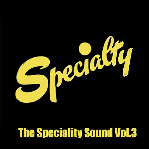 The Speciality Sound, Vol. 3 de Various Artists