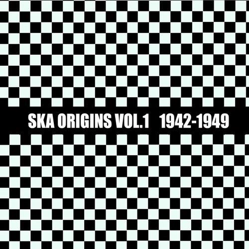 Ska Origins, Vol. 1: 1942 - 1949 de Various Artists