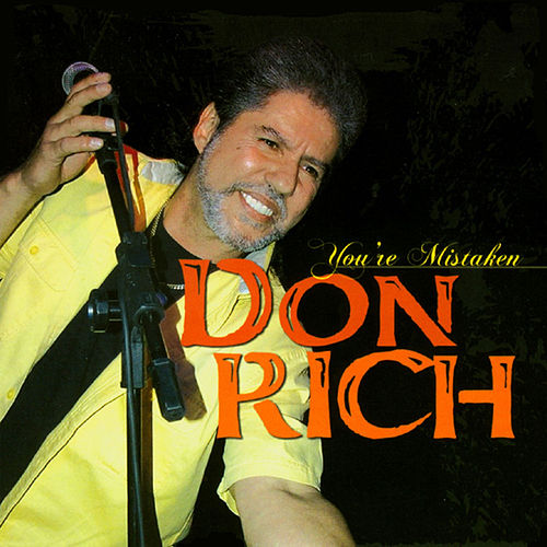 You're Mistaken by Don Rich