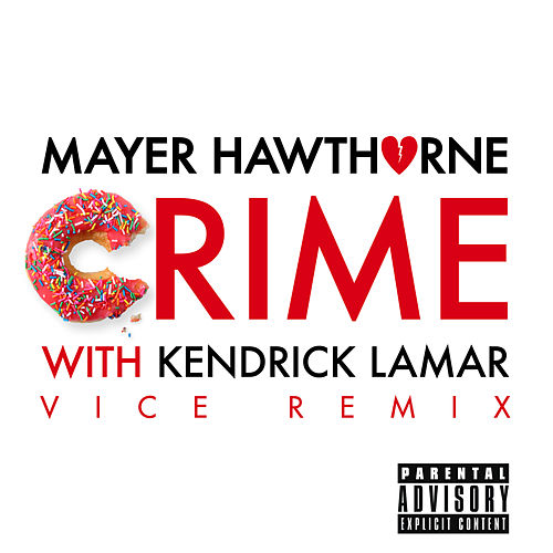 Crime (Vice Remix) de Mayer Hawthorne