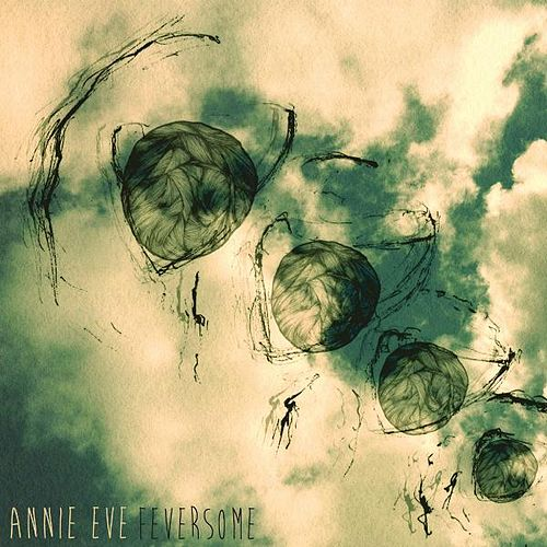 Feversome by Annie Eve