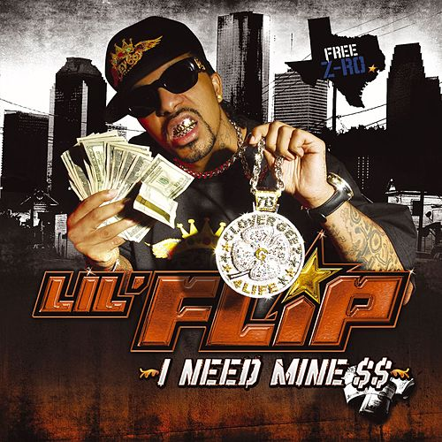 I Need Mine de Lil' Flip