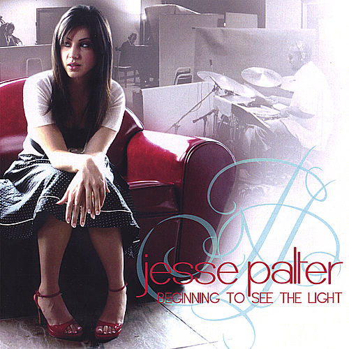 Beginning to See the Light by Jesse Palter