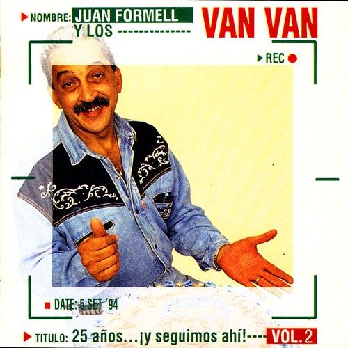 25 Años…¡y Seguimos Ahí!, Vol.2 by Los Van Van