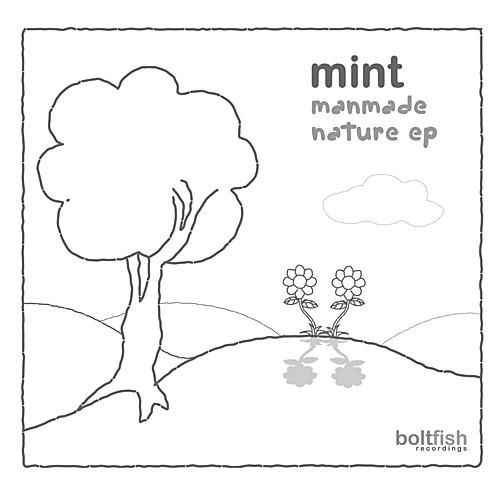 Manmade Nature by Mint