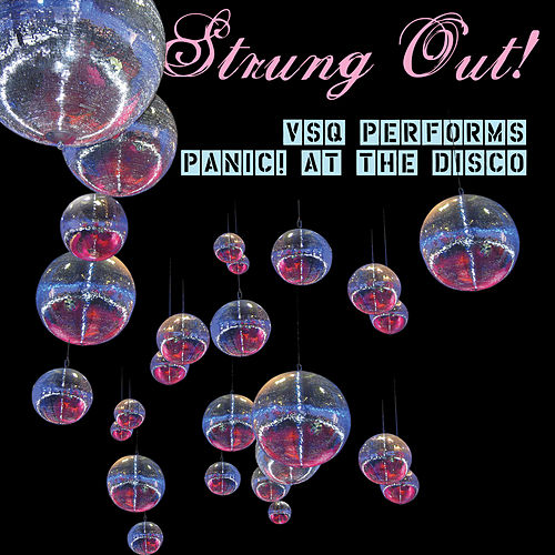 Strung Out on Panic! At The Disco: The String Quartet Tribute de Vitamin String Quartet