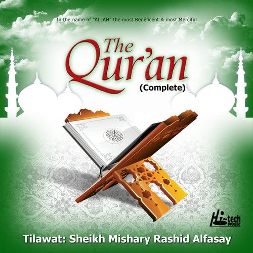 The Quran (Complete) by Sheikh Mishary Rashid Alfasay