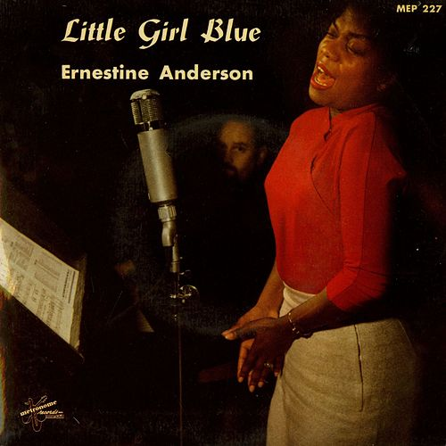 Little Girl Blue by Ernestine Anderson