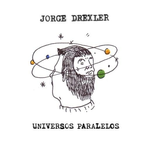 Universos paralelos de Jorge Drexler