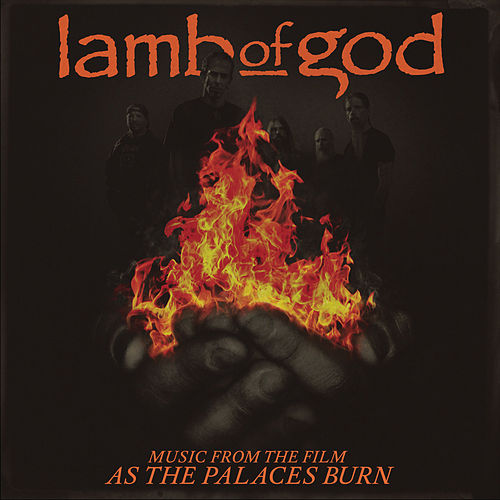 Music from the film As the Palaces Burn von Lamb of God
