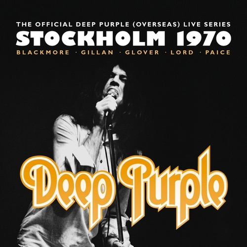 The Official Deep Purple (Overseas) Live Series: Stockholm 1970 de Deep Purple