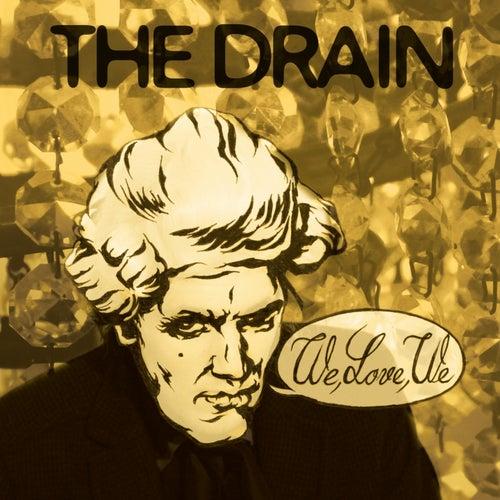 We, Love, We by Drain