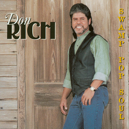 Swamp Pop Soul by Don Rich