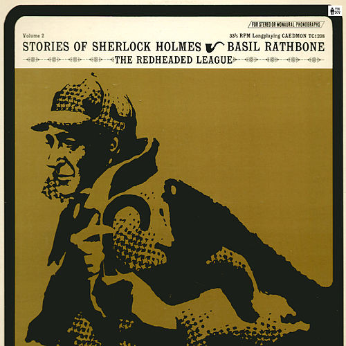 The Redheaded League (Stories of Sherlock Holmes), Vol. 2 by Basil Rathbone