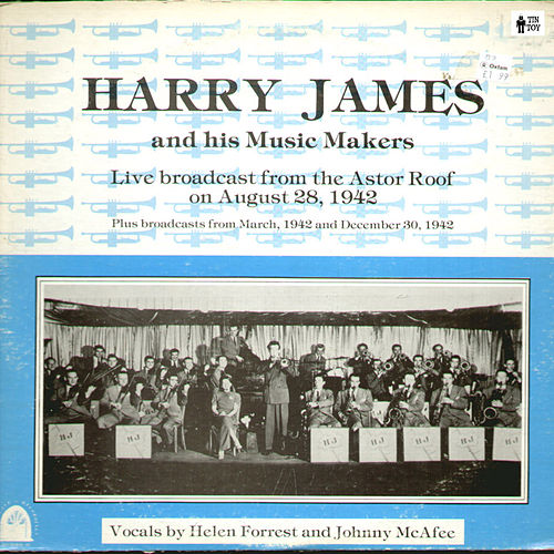 Live Broadcast from the Astor Roof on August 28 1942 de Harry James
