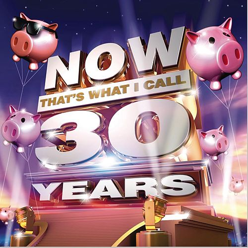 Now That's What I Call 30 Years de Various Artists