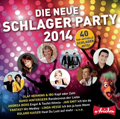 Die neue Schlagerparty, Vol.1/2014 von Various Artists