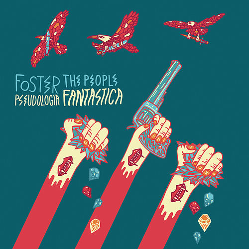Pseudologia Fantastica di Foster The People