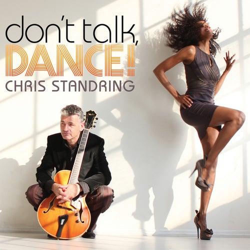 Don't Talk, Dance! de Chris Standring