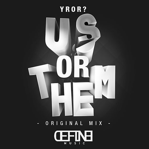 Us or Them? von YROR